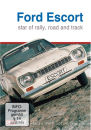 Ford Escort The Story - Star Of Rally, Road And Track