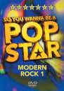 Karaoke: So You Wanna Be A Pop Star: Modern Rock 1