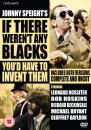 If There werent Any Blacks Youd Have to Invent Them