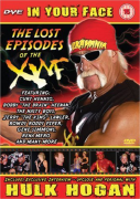 Hulk Hogan - In Your Face: The Lost Episodes