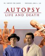 Autopsy: Life And Death