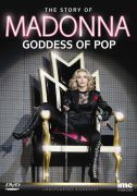 Madonna: Goddess of Pop - The Story of