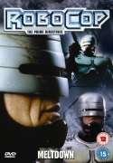 RoboCop - The Prime Directives - Meltdown