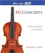 3D Concerts: Fairy Forest and Feast
