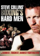 Steve Collins' Boxing's Hard Men