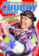 "Roy ""Chubby"" Brown - Kick Arse Chubbs"