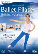 Ballet Pilates: Ballates Workout