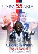 Unmi55able: Albion 5-5 United - Fergie's Farewell