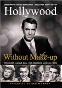 Hollywood: Without Make Up