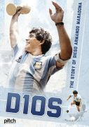 Dios: The Story of Diego Armando Maradona