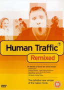Human Traffic (Remixed)