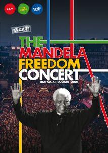 The Mandela Freedom Concert: Trafalgar Square 2001