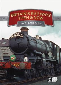Britains Railways: Then and Now - Triple Pack