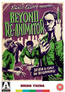 Beyond Re-Animator [Fantastic Factory Collection] (Arrow Video)