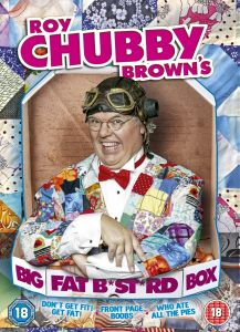 Roy Chubby Brown: Big Fat B*****d Box