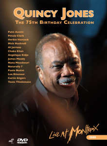 Quincy Jones 75th Birthday Celebration - Live At Montreux 2008