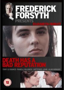 FREDERICK FORSYTH DEATH HAS A BAD REPUTATION