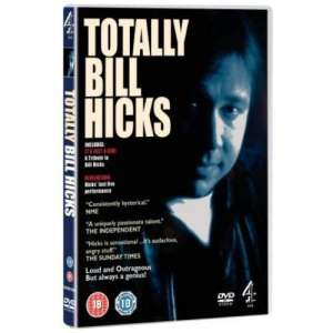 Bill Hicks - Totally Bill Hicks