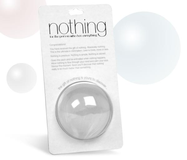 Nothing (For the Person Who Has Everything) IWOOT