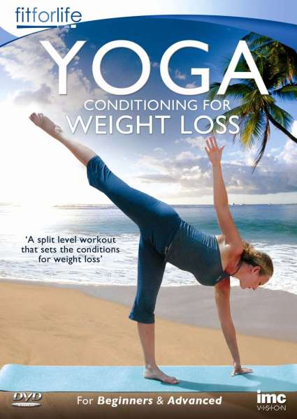 Yoga: Conditioning for Weight Loss (Fit for Life)