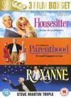Housesitter/Parenthood/Roxanne