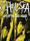 Chelsea - Live At The Bier Keller