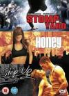 Stomp The Yard/Honey/Step Up