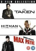 Taken / Hitman / Max Payne