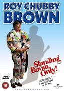 Roy Chubby Brown - Standing Room Only