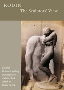 Auguste Rodin - The Sculptor's View