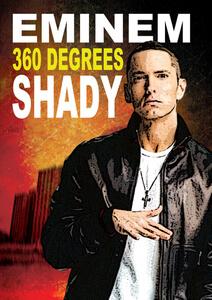 Eminem: 360 Degrees Shady