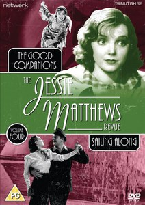 The Jessie Matthews Revue - Volume 4 (The Good Companions / Sailing Along)