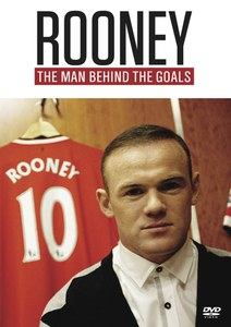 Rooney - The Man Behind The Goals