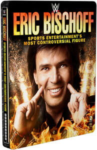 WWE: Eric Bischoff - Sports Entertainment's Most Controversial Figure (Limited Edition Steelbook)