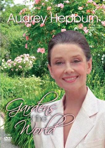 Audrey Hepburn: Gardens of the World