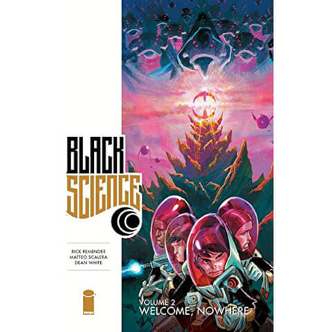 Black Science: Welcome Nowhere - Volume 2 Graphic Novel