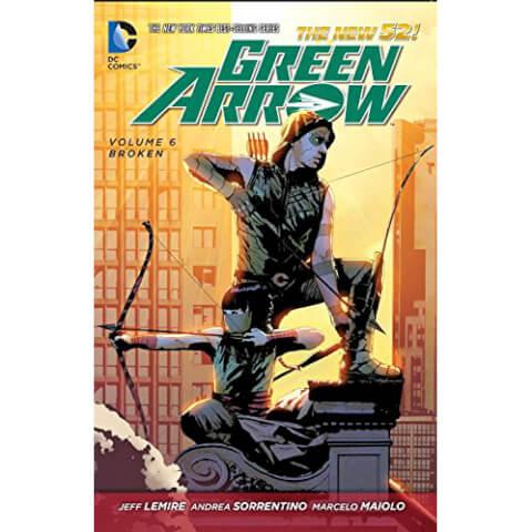 Green Arrow: Broken - Volume 6 Graphic Novel