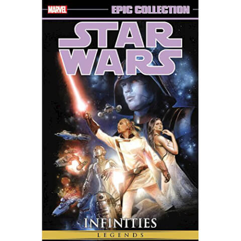 Star Wars Epic Collection: Infinities Paperback Graphic Novel