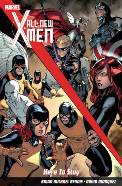 All-New X-Men: Here To Stay Graphic Novel