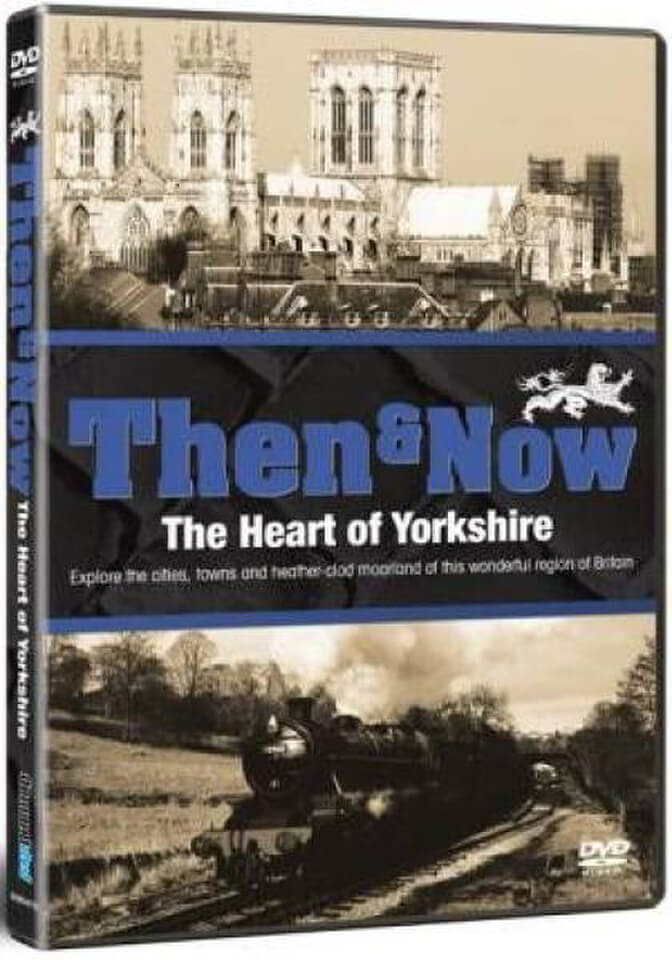 great-britain-then-now-the-heart-of-yorkshire