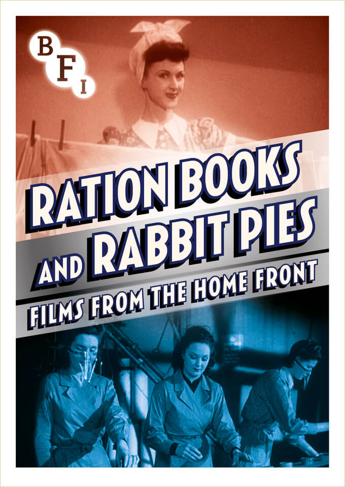 ration-books-rabbit-pies-films-from-the-home-front