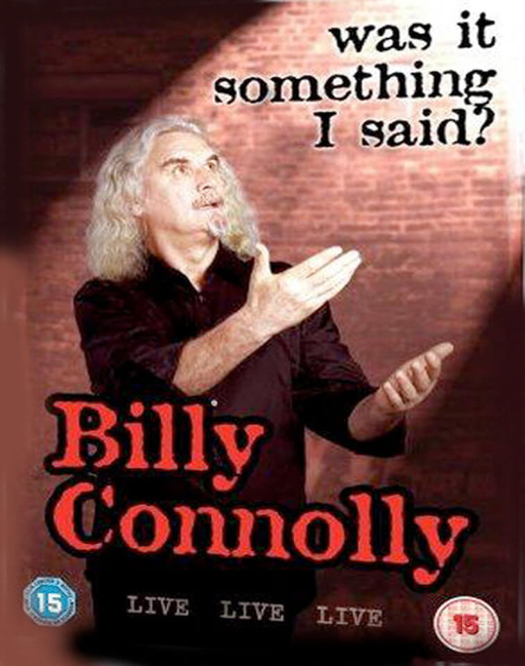 billy-connolly-live-was-it-something-i-said