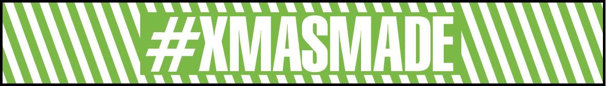 #XMASMADE