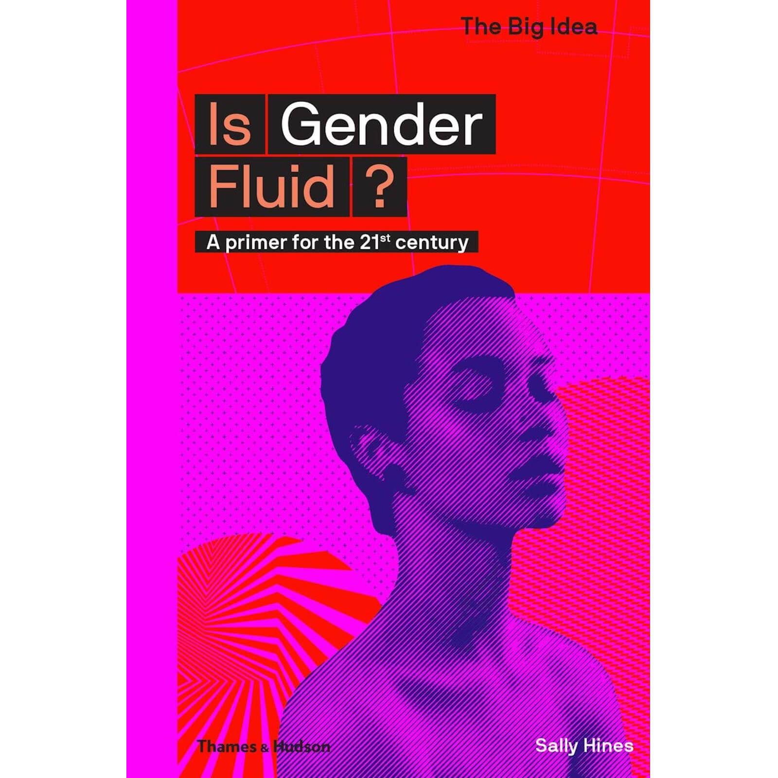 Thames and Hudson Ltd Is Gender Fluid?