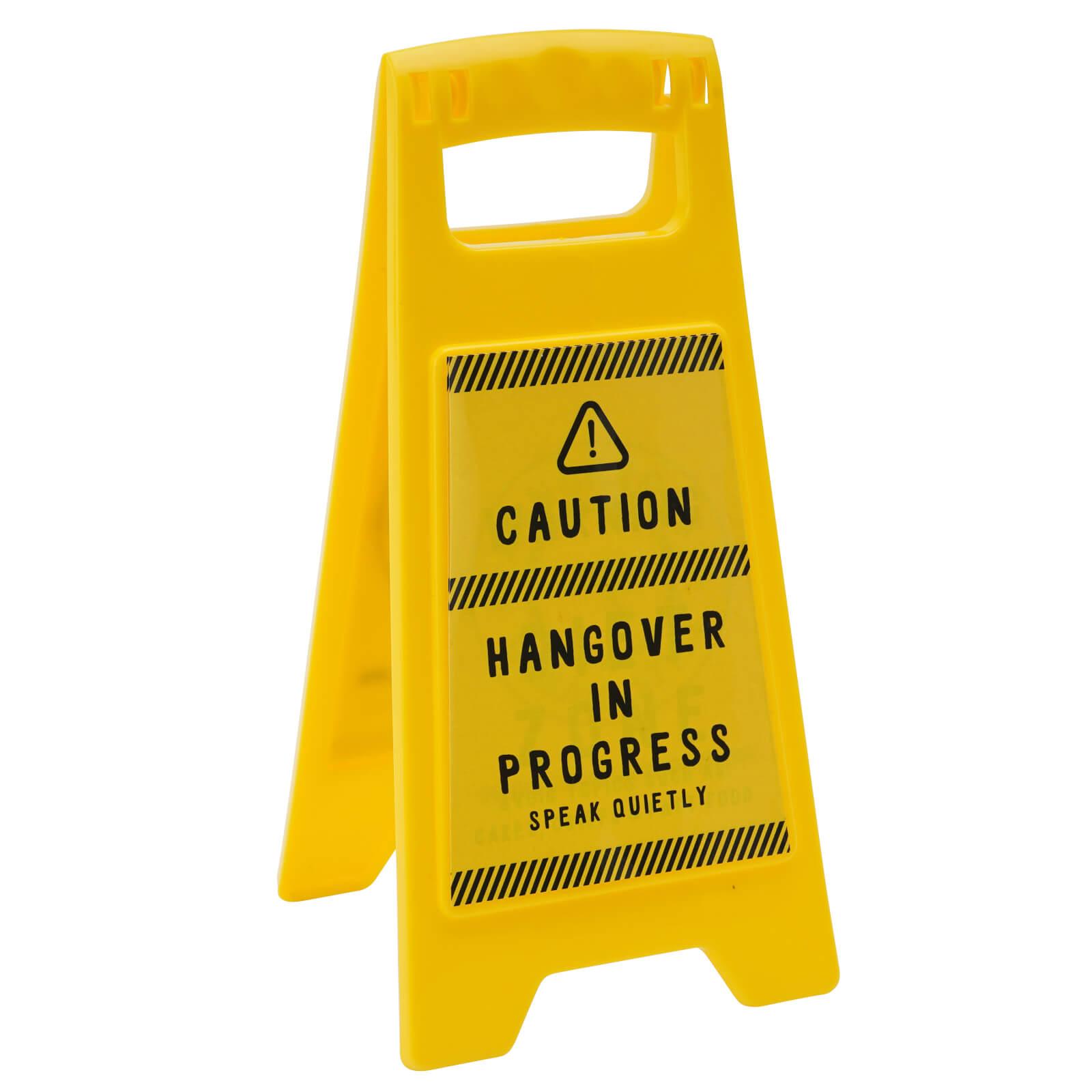 Image of Hangover In Progress' Desk Sign