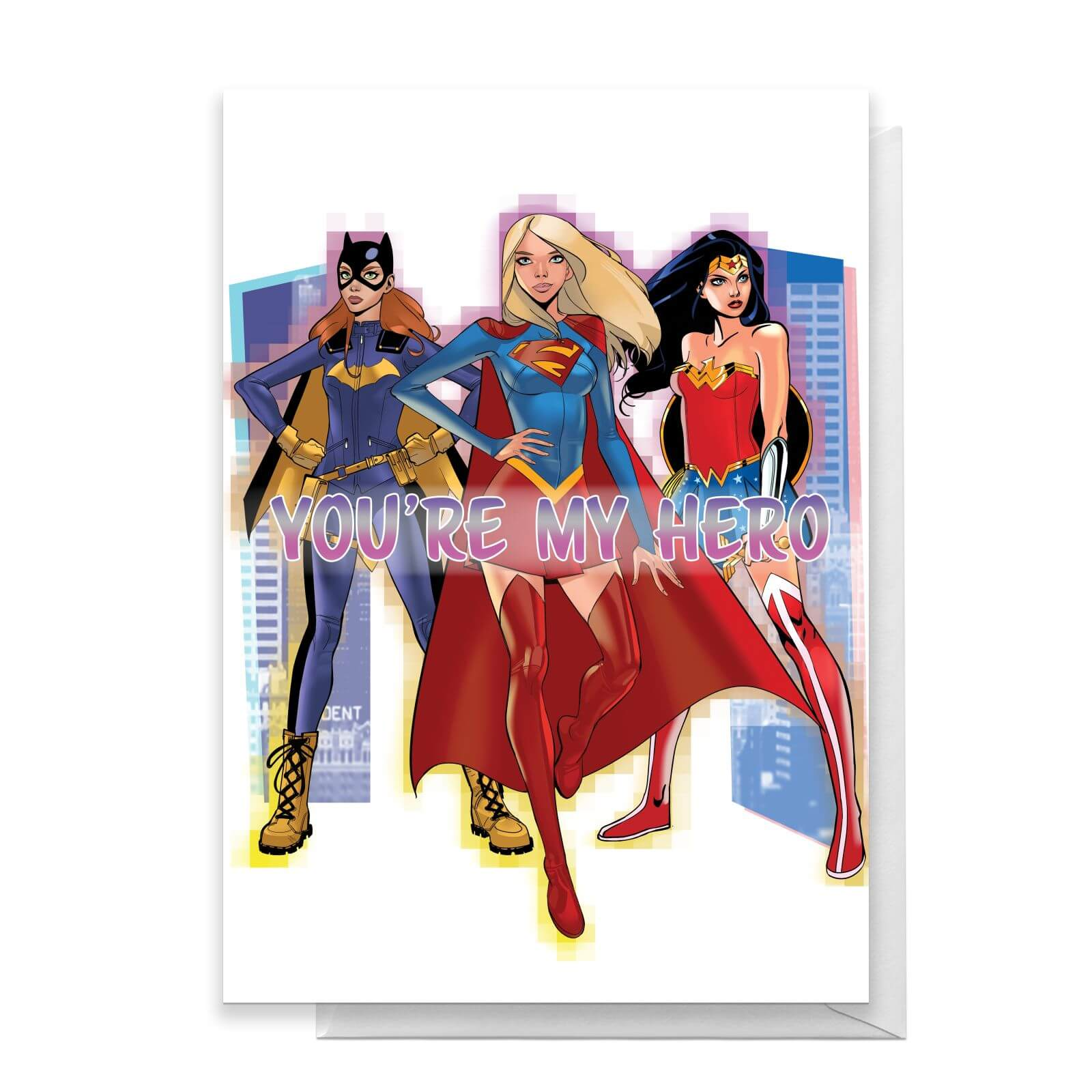 DC Super Hero Women Youre My Hero Greetings Card   Standard Card