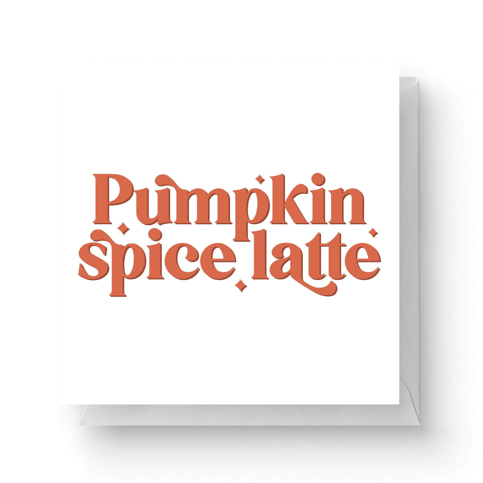 Click to view product details and reviews for Pumpkin Spice Latte Square Greetings Card.
