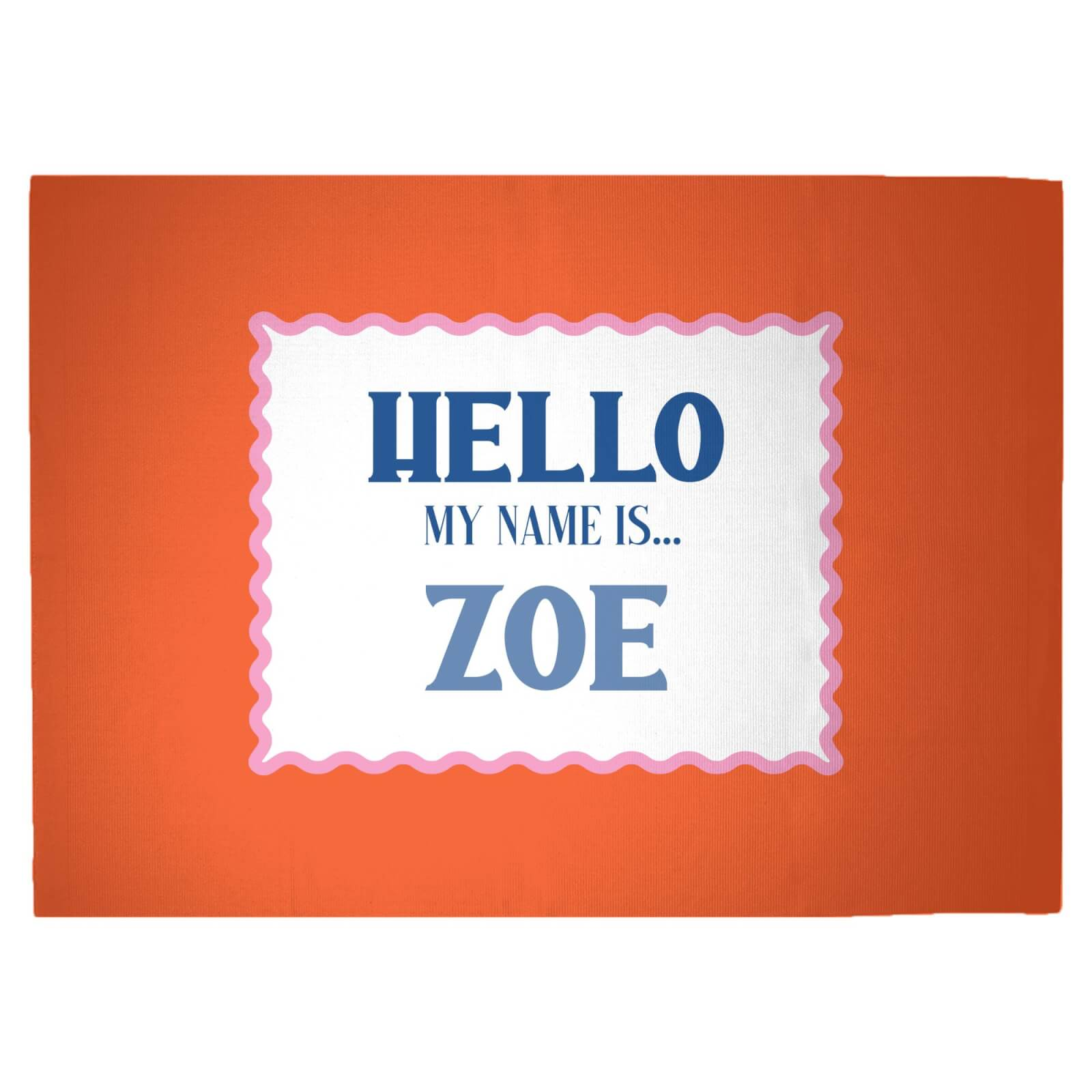Hello, My Name Is Zoe Woven Rug - Large