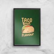 Taco Bout Flavour Art Print - A3 - No Hanger