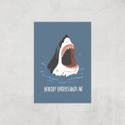 Sharks Nobody Understands Me Art Print - A3 - Print Only